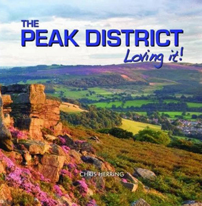 the Peak District Loving It